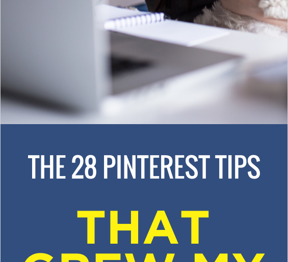 Pinterest Tips Used To Massively Grow My Blog's Traffic